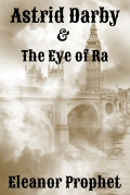 Astrid Darby and the Eye of Ra Cover